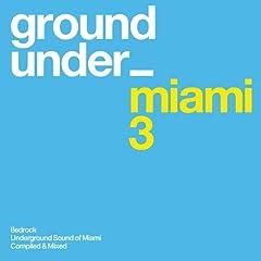 Underground Sound of Miami Series 3