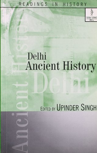 Delhi: Ancient History (Readings In History)