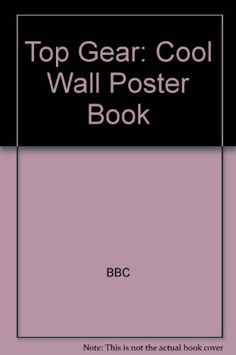 Top Gear: Cool Wall Poster Book
