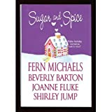 Sugar and Spice (Make Holiday Romance Extra Nice!) (0739477315) by Fern Michaels