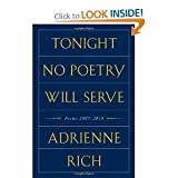 Adrienne RichsTonight No Poetry Will Serve: Poems 2007-2010 [Hardcover](2011)