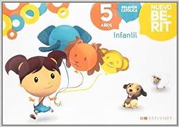 NUEVO BERIT, RELIGION CATOLICA, EDUCACION INFANTIL, 5 AÑOS (Spanish