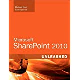 Microsoft SharePoint 2010 Unleashed ~ Michael Noel