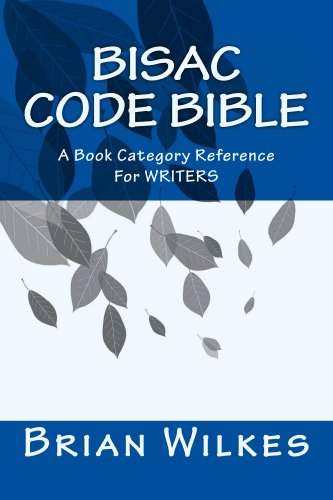 Bisac Code Bible (How To Work From Home Book 6)