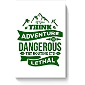 "PosterGuy Posters (8X12 Inch) - ""If You Think Adventure . . . "" Quote In Green 
