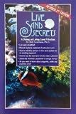 Live Sand Secrets by Bob Goeman