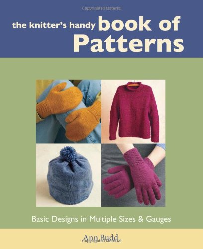 The Knitter&#039;s Handy Book of Patterns