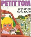 Petit Tom et le code de la route