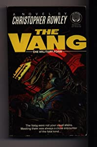 The Vang: The Military Form by Christopher B. Rowley