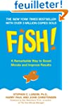 Fish!: A remarkable way to boost mora...
