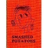 Smashed Potatoes: A Kid