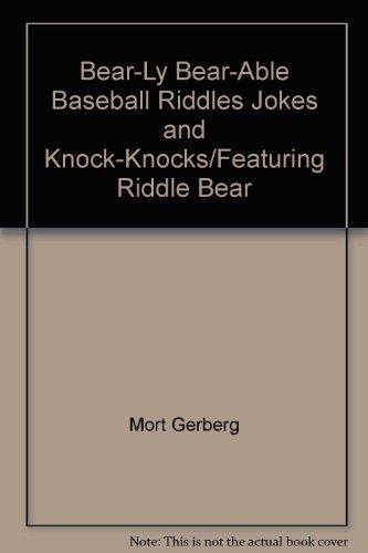 Bear-Ly Bear-Able Bear Jokes, Riddles, and Knock-Knocks PDF