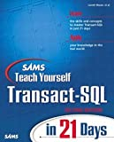Sams Teach Yourself Transact-SQL in 21 Days (2nd Edition) [Paperback] [2001] 2 Ed. Lowell Mauer