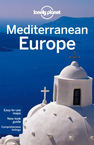 Lonely Planet Mediterranean Europe 10th Ed.: 10th Edition Picture