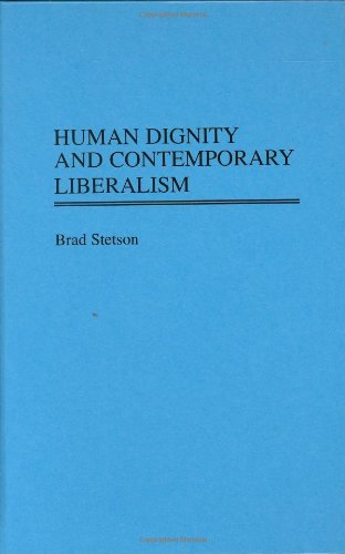 Human Dignity and Contemporary Liberalism