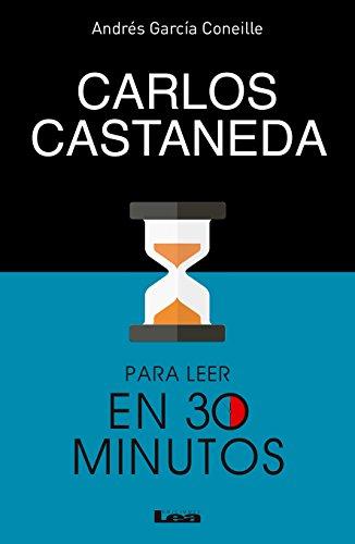 carlos-castaneda-para-leer-en-30-minutos