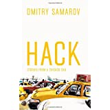 Hack: Stories from a Chicago Cab (Chicago Visions and Revisions)by Dmitry Samarov