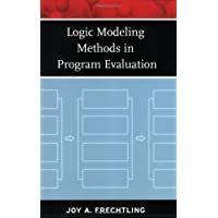 Logic Modeling Methods in Program Evaluation (Research Methods for the Social Sciences)