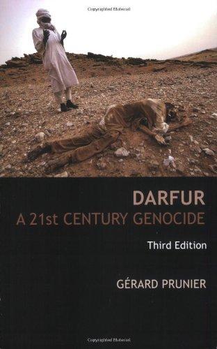 Darfur: A 21st Century Genocide, Third Edition (Crises in World Politics)