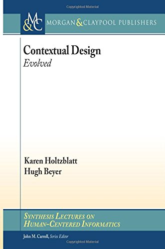 Contextual Design: Evolved