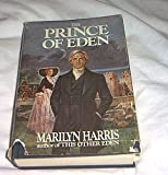 The Prince of Eden (0399120599) by Harris, Marilyn