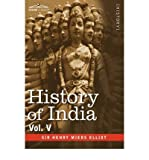 img - for HISTORY OF INDIA, in Nine Volumes: Vol. V - The Mohammedan Period as Described by Its Own Historians (Hardback) - Common book / textbook / text book