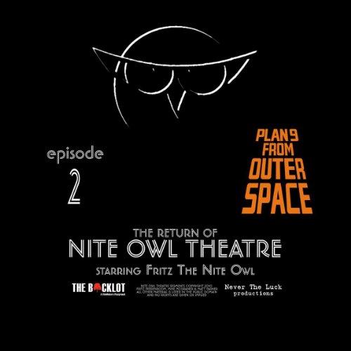 Nite Owl Theatre Starring Fritz The Nite Owl: Episode 2