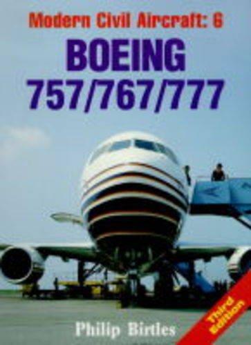 Boeing 757, 767, 777 (Modern Civil Aircraft)