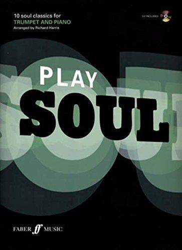 Play Soul: (Trumpet) (Book & CD)