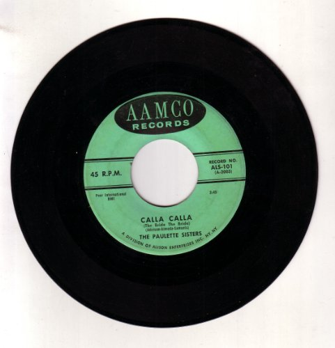 the-paulette-sisters-45-rpm-why-calla-calla