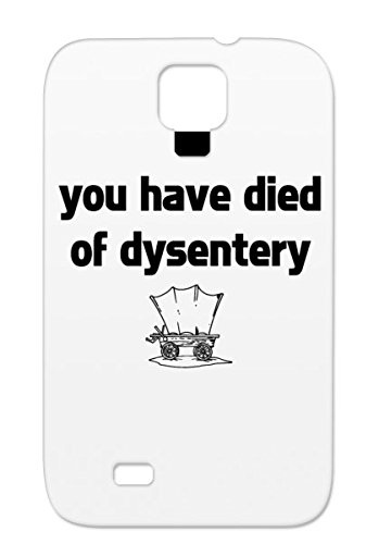 Drop Resistant Organ Trail Oregon Dysentery New Play Original Died Of Gaming Geek Free Black Oregon Trail Pioneers Black Clipart 1843 White White Case For Sumsang Galaxy S4 You Have Died Dysentery