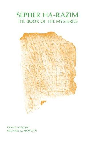 Sepher Ha-Razim: The Book of Mysteries (Sssa Special Publication)