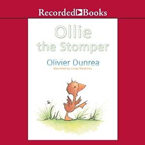 Ollie the Stomper   [Olivier Dunrea]