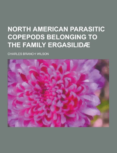 North American Parasitic Copepods Belonging to the Family Ergasilidae
