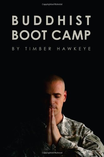 buddhist-boot-camp-manuscript-by-timber-hawkeye-2012-05-23