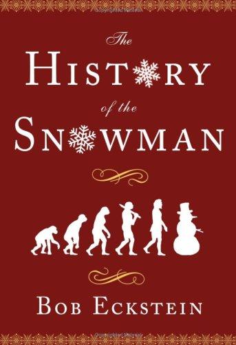 The History of the Snowman, Bob Eckstein