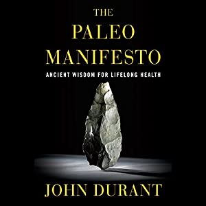 The Paleo Manifesto Audiobook