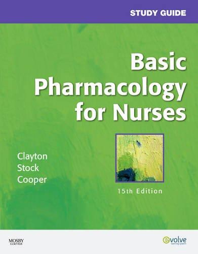 Study Guide for Basic Pharmacology for Nurses, 15e