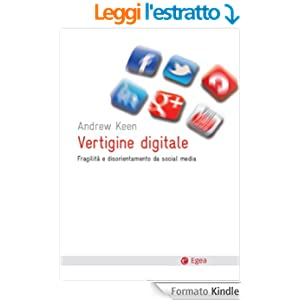 Vertigine digitale: Fragilit e disorientamento da mass media (Cultura & Società)