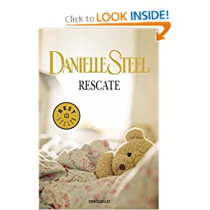 Rescate (Spanish Edition) Danielle Steel