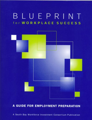 Blueprint for Workplace Success