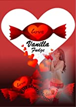Vanilla Fudge (Seasonal Erotica)