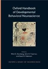 Oxford Handbook of Developmental Behavioral Neuroscience (Oxford Library of Neuroscience)