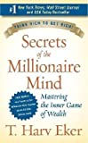 img - for [(Secrets of the Millionaire Mind: Mastering the Inner Game of Wealth )] [Author: T Harv Eker] [Sep-2006] book / textbook / text book
