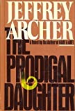 Prodigal Daughter (0671422294) by Archer, Jeffrey