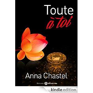 Toute à toi -  volume 1 (French Edition)