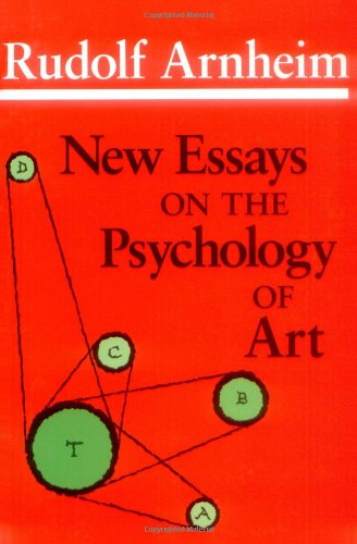 rudolf arnheim new essays on the psychology of art