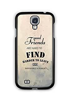 YuBingo Good Friends are Hard to Find Mobile Case Back Cover for Samsung Galaxy S4