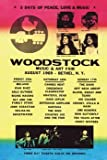 Woodstock Line-Up 20 X 16 Poster WOODSTOCK CONCERT TICKET, 1969, WOODSTOCK NEW YORK, JANIS JOPLIN, JIMMY HENDRIX, 3 DAYS