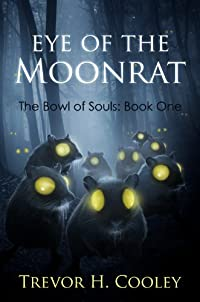 (FREE on 11/17) Eye Of The Moonrat by Trevor H. Cooley - http://eBooksHabit.com